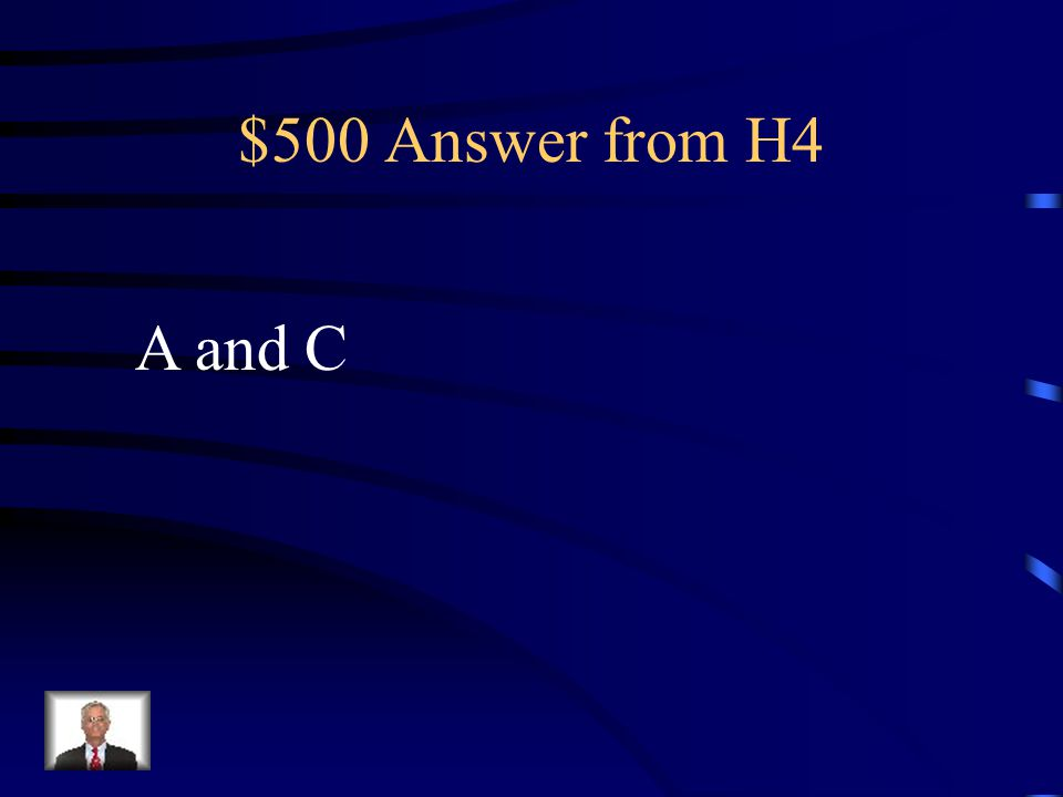 $500 Question from H4 4 5 2.5 3 6 8 3 2 A B C D