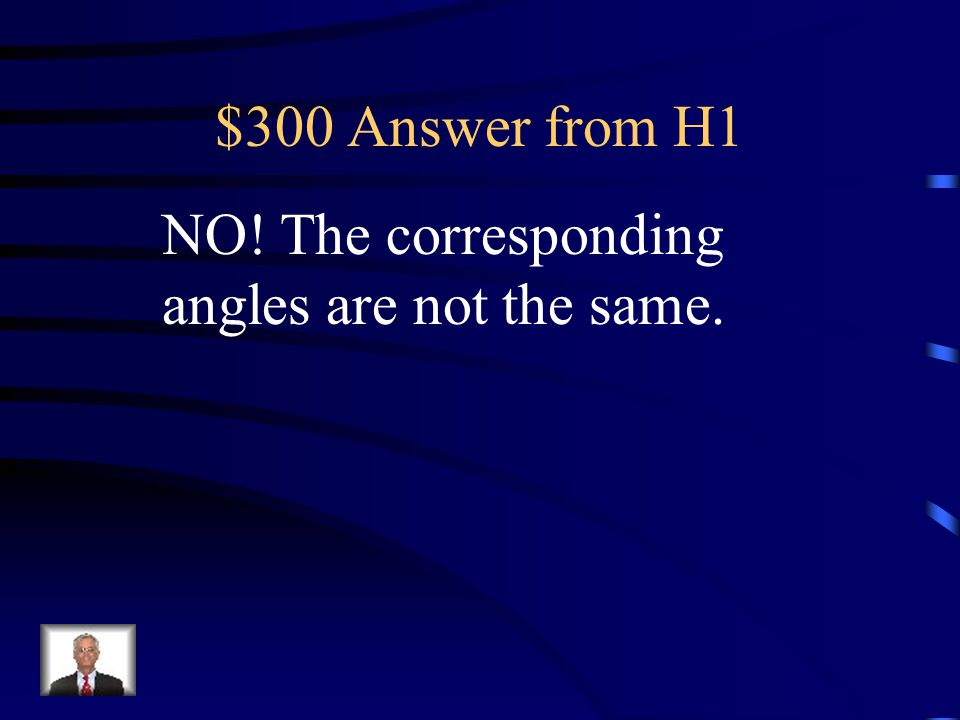 $300 Question from H1 Yes or No: Are the following figures similar? EXPLAIN!!! 60 55 70 60