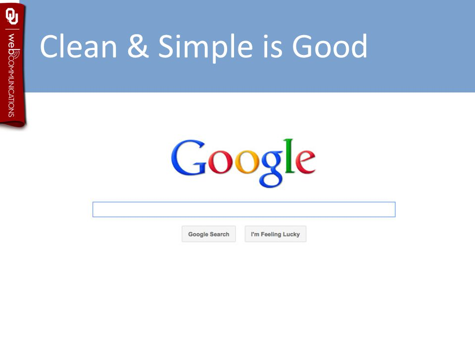 Clean & Simple is Good