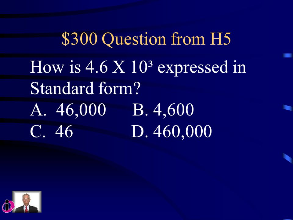 $200 Question from H5 Which of the following is not a Perfect square A. 49 B. 84 C. 121 D. 196