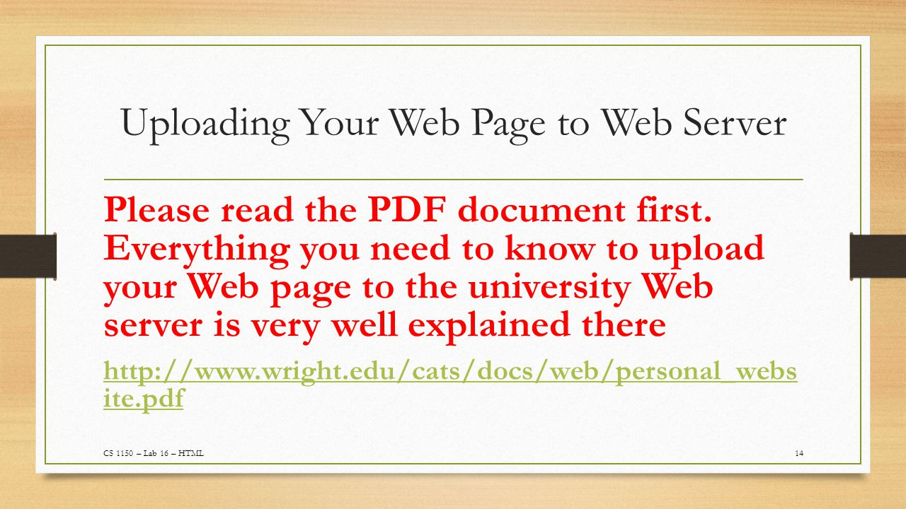 Uploading Your Web Page to Web Server 14 Please read the PDF document first.