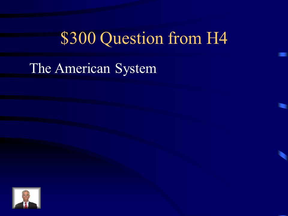 $200 Answer from H4 What was Jefferson's presidency