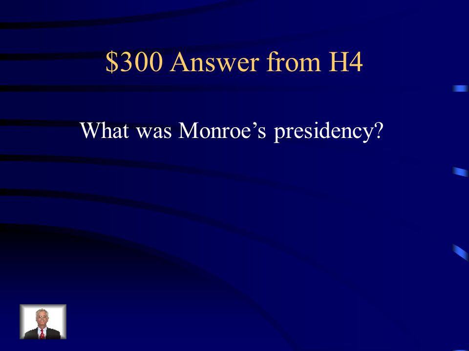 $300 Question from H4 The American System