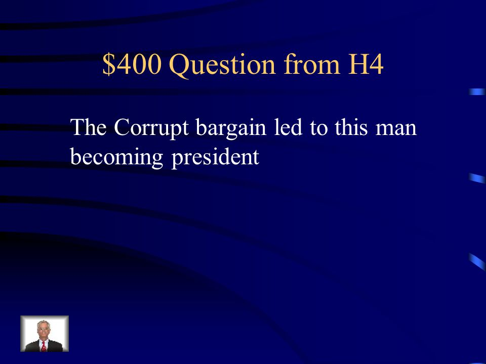 $300 Answer from H4 What was Monroe's presidency
