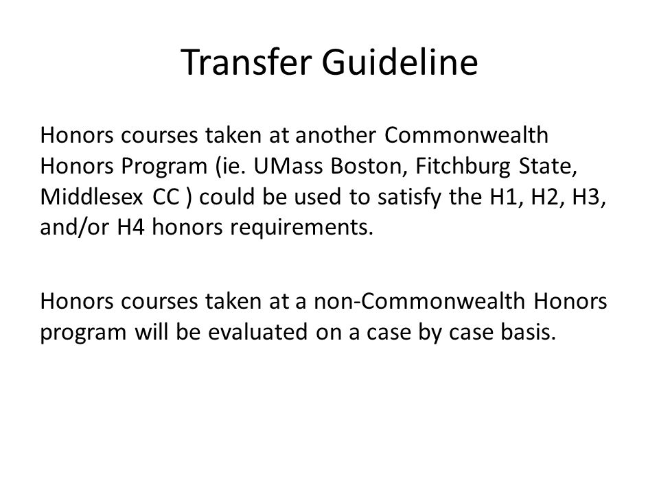 Transfer Guideline Honors courses taken at another Commonwealth Honors Program (ie.