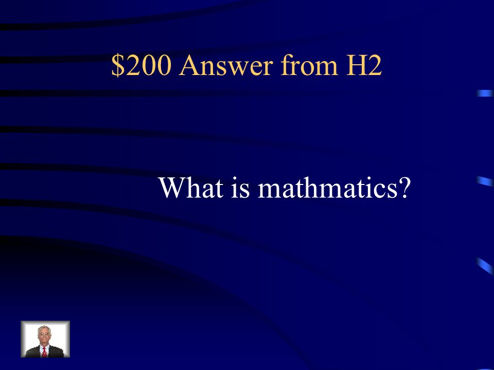 $200 Question from H2 The A.C.T.