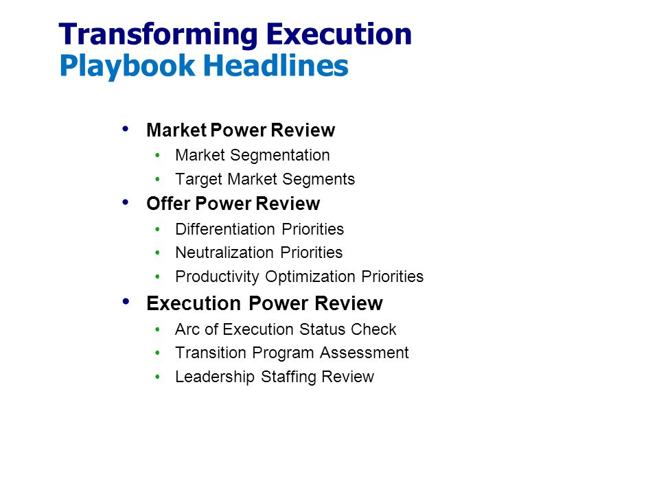 Transforming Execution Playbook Headlines Market Power Review Market Segmentation Target Market Segments Offer Power Review Differentiation Priorities