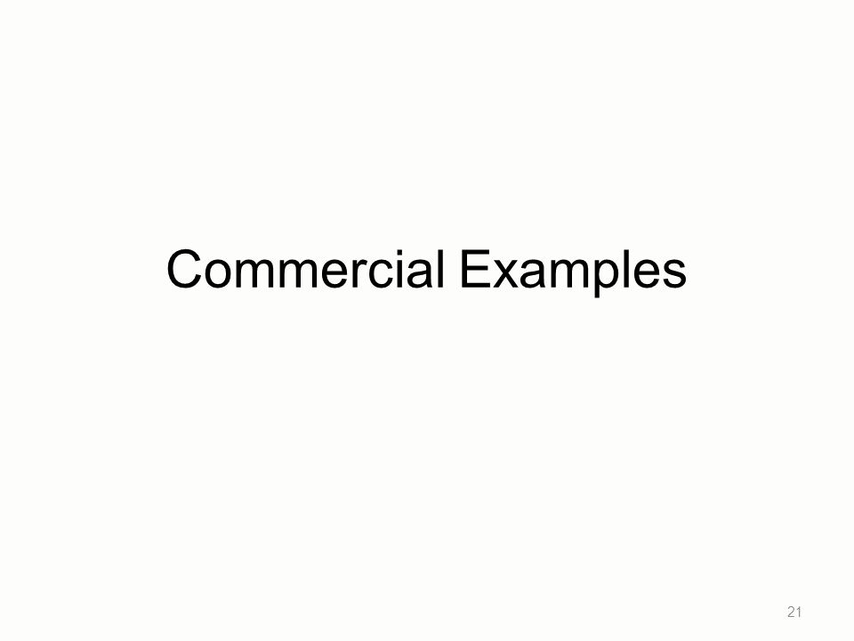 Commercial Examples 21