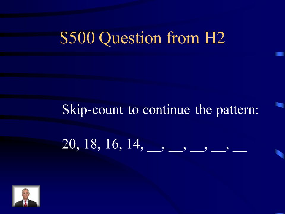 $400 Answer from H2 Skip Count to finish the pattern: 80, 82, 84, 86, 88, 90
