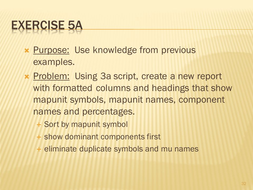 32  Purpose: Use knowledge from previous examples.