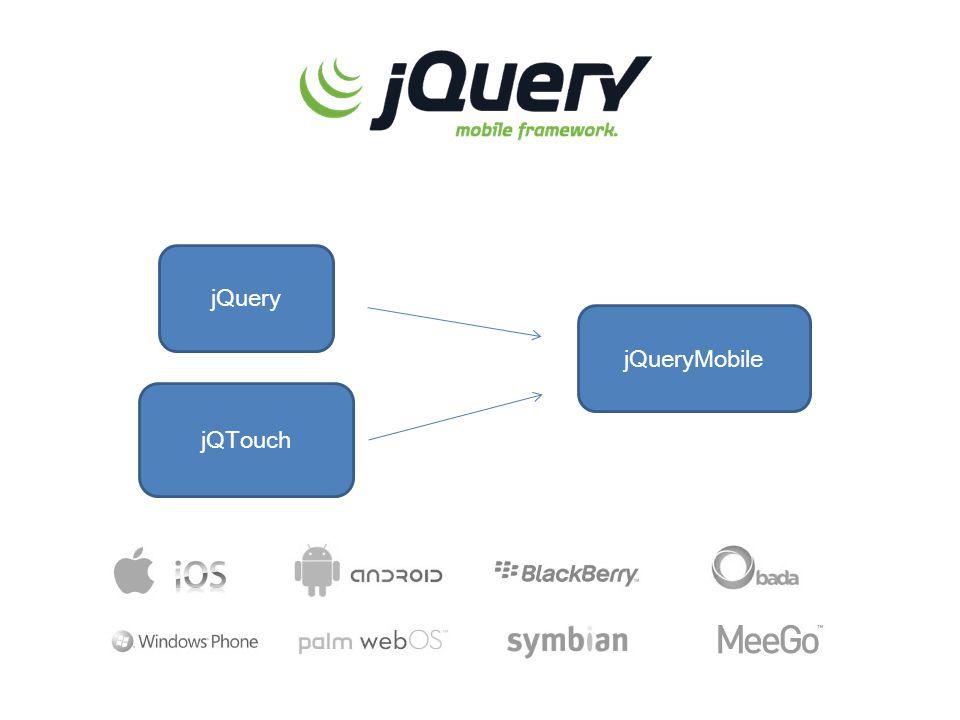 jQueryMobile jQTouch jQuery