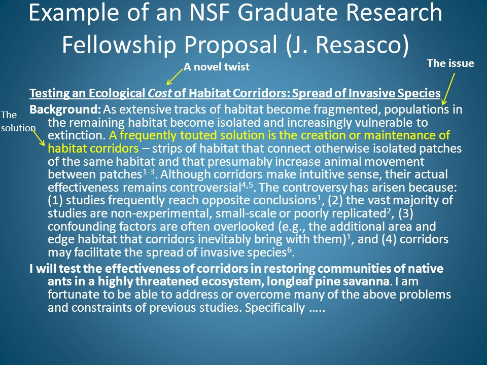 Example of an NSF Graduate Research Fellowship Proposal (J. Resasco) Testing an Ecological Cost of Habitat Corridors: Spread of Invasive Species Backg