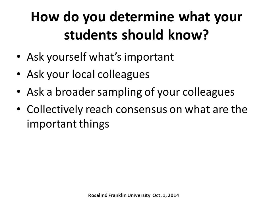 How do you determine what your students should know.