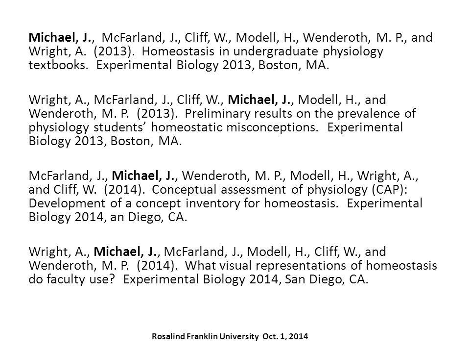 Michael, J., McFarland, J., Cliff, W., Modell, H., Wenderoth, M.