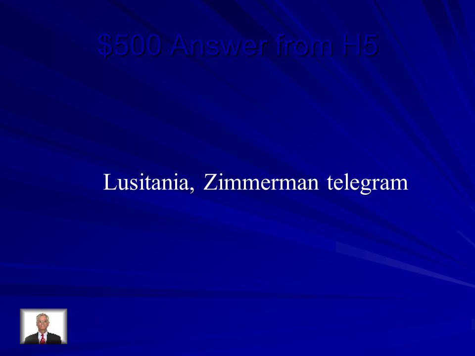 $500 Answer from H5 Lusitania, Zimmerman telegram