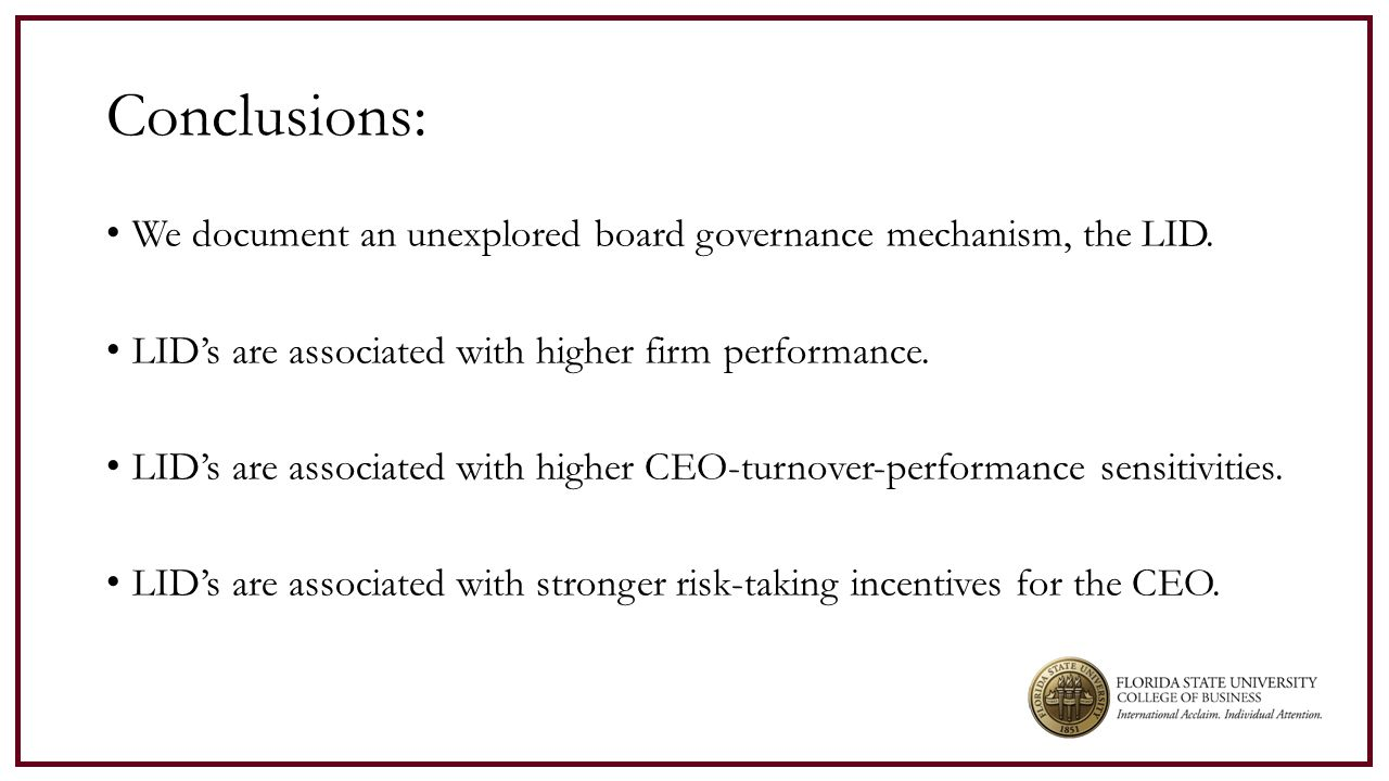 Conclusions: We document an unexplored board governance mechanism, the LID.