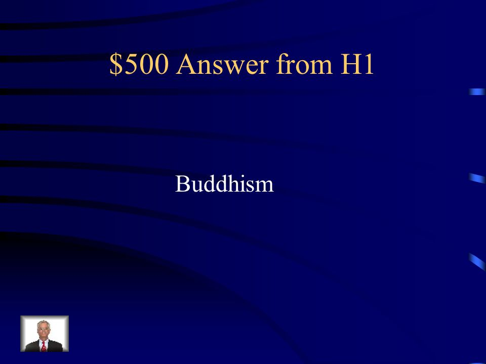 $500 Question from H1 What religion spread by the trade routes in the East Asia?