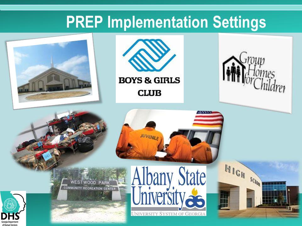 PREP Implementation Settings