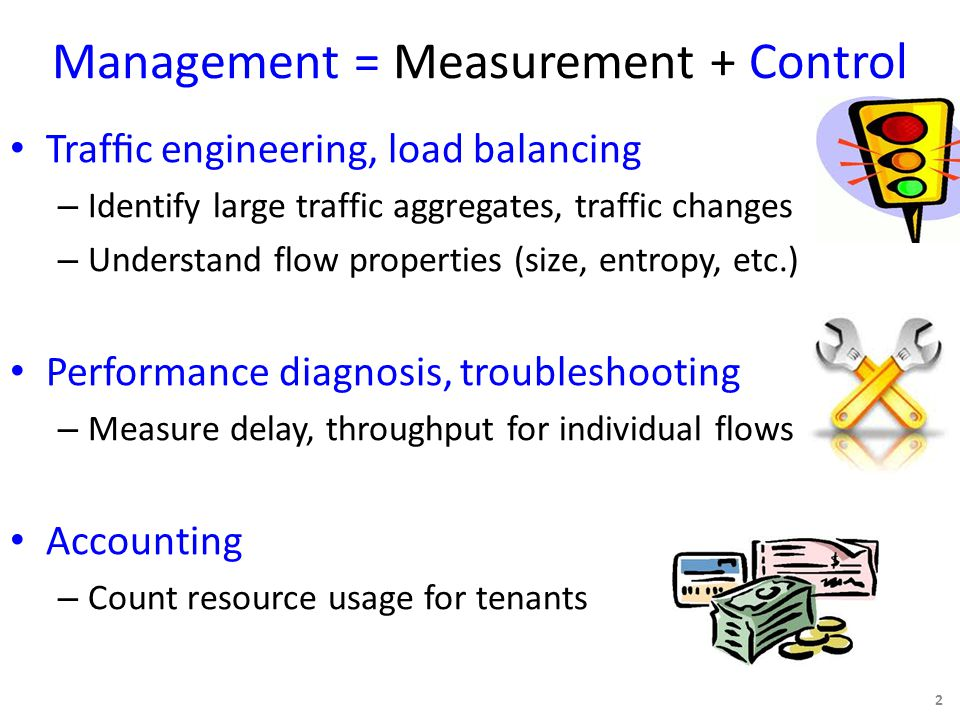 DREAM: Dynamic Flow-based Measurement Measurement Framework 13 SwitchesHostsFPGAsMiddleboxes Heavy Hitter detection Change detection #Bytes=1M Source IP: 10.0.1.130/31 #Bytes=5M Source IP: 55.3.4.32/30 Dynamically configure devices Automatically collect the right data