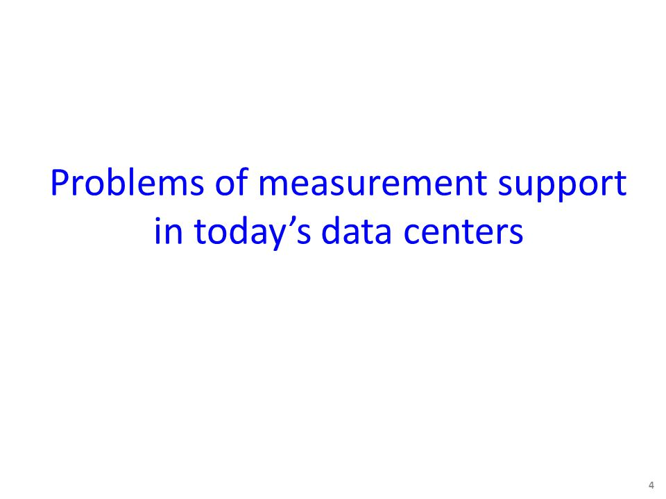 Key Problem How to support many concurrent measurement queries with limited TCAM resources at commodity switches.