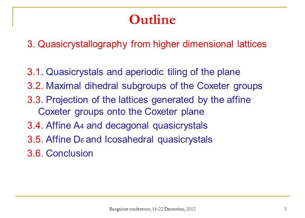 Construction of polyhedra with Octahedral Symmetry Bangalore conference, 16-22 December, 2012 16