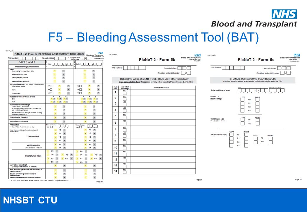 NHSBT/MRC Clinical Studies Unit F5 – Bleeding Assessment Tool (BAT) NHSBT CTU