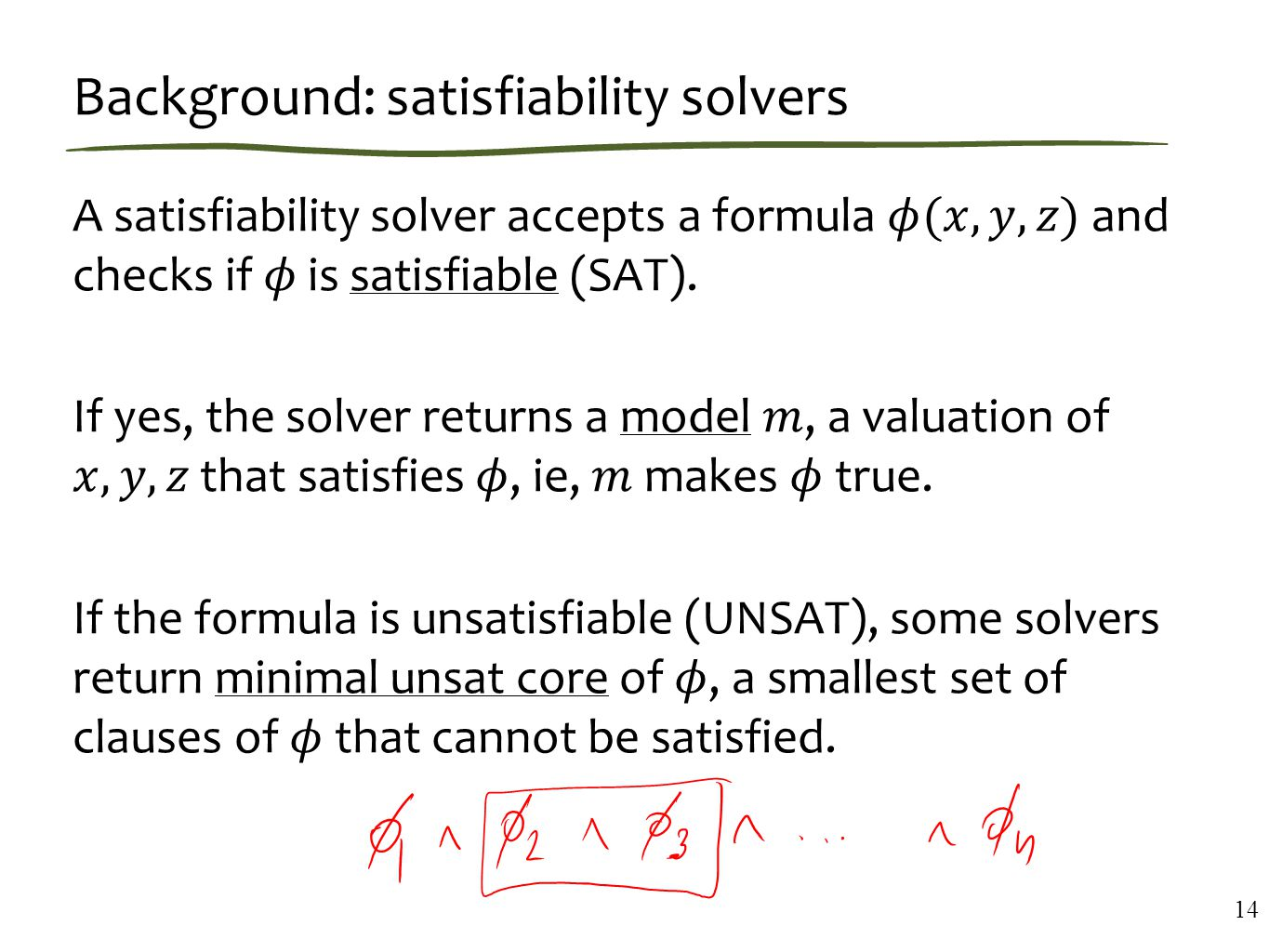 Background: satisfiability solvers 14