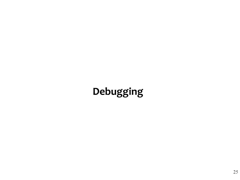 Debugging 25