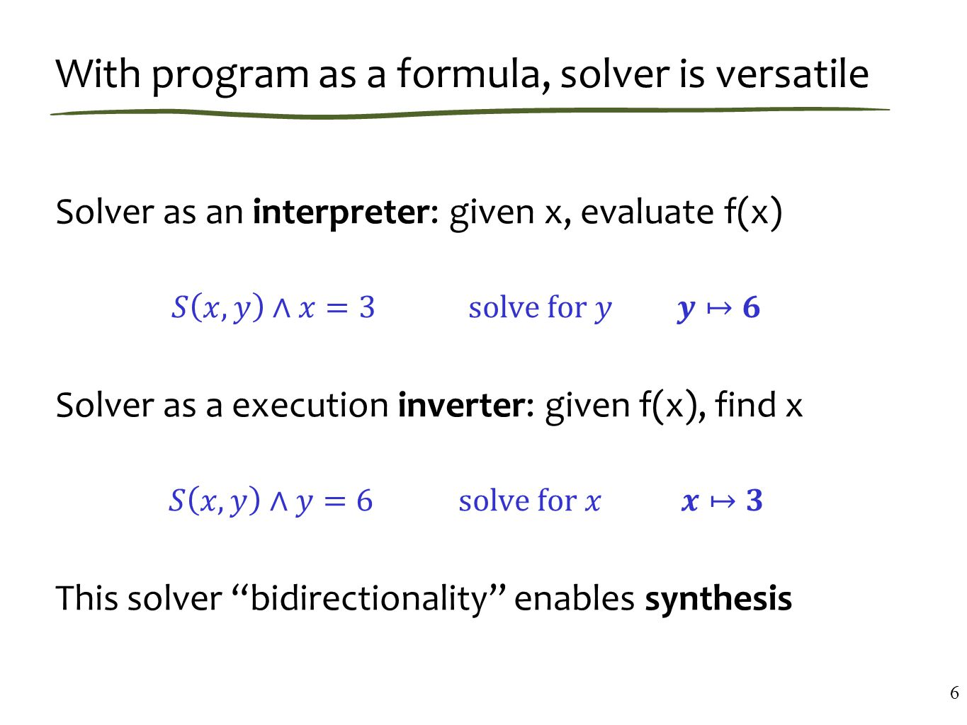 With program as a formula, solver is versatile 6