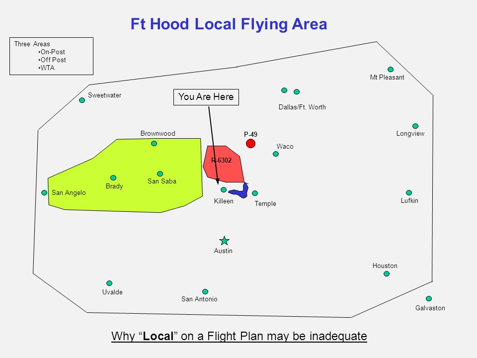 Off Post & WTA Flying Rules Fort Hood 'does not' control the airspace or own any terrain in the Western Training Area.