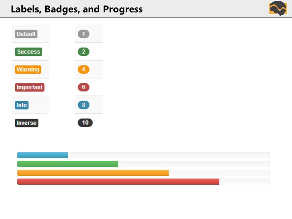 Labels, Badges, and Progress