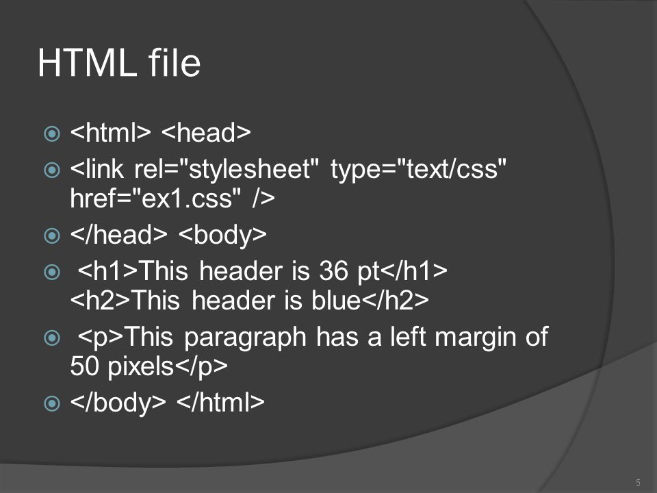 HTML file   This header is 36 pt This header is blue  This paragraph has a left margin of 50 pixels  5