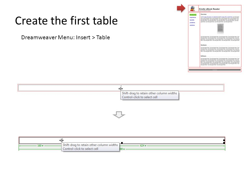 Create the first table Dreamweaver Menu: Insert > Table