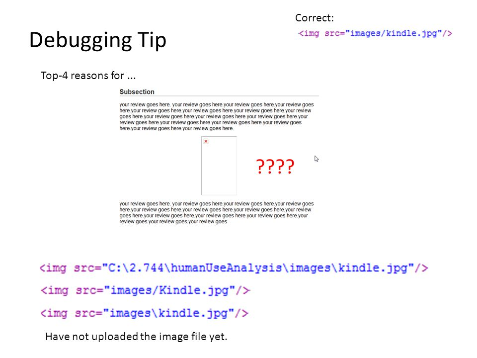 Debugging Tip Top-4 reasons for... Have not uploaded the image file yet. Correct: