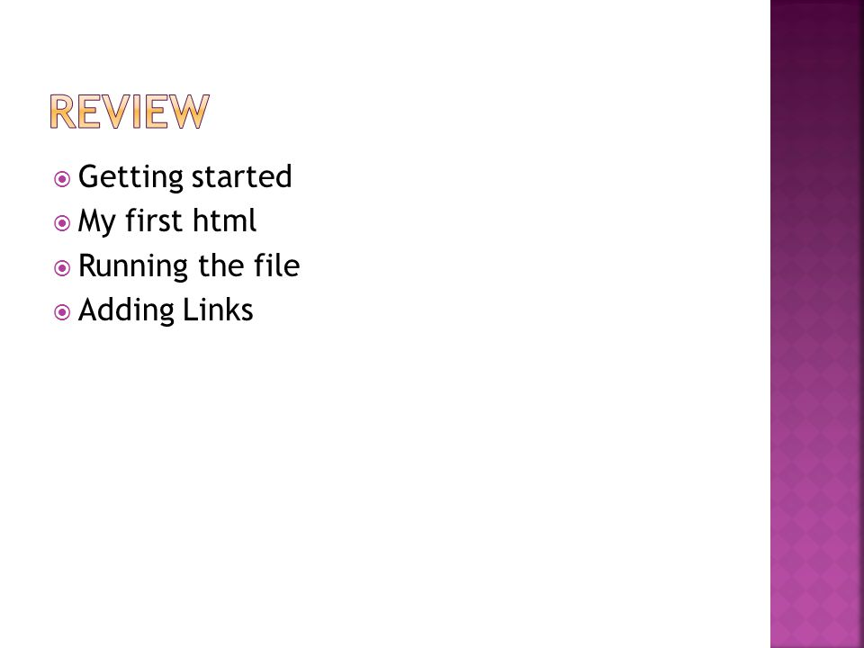  Getting started  My first html  Running the file  Adding Links