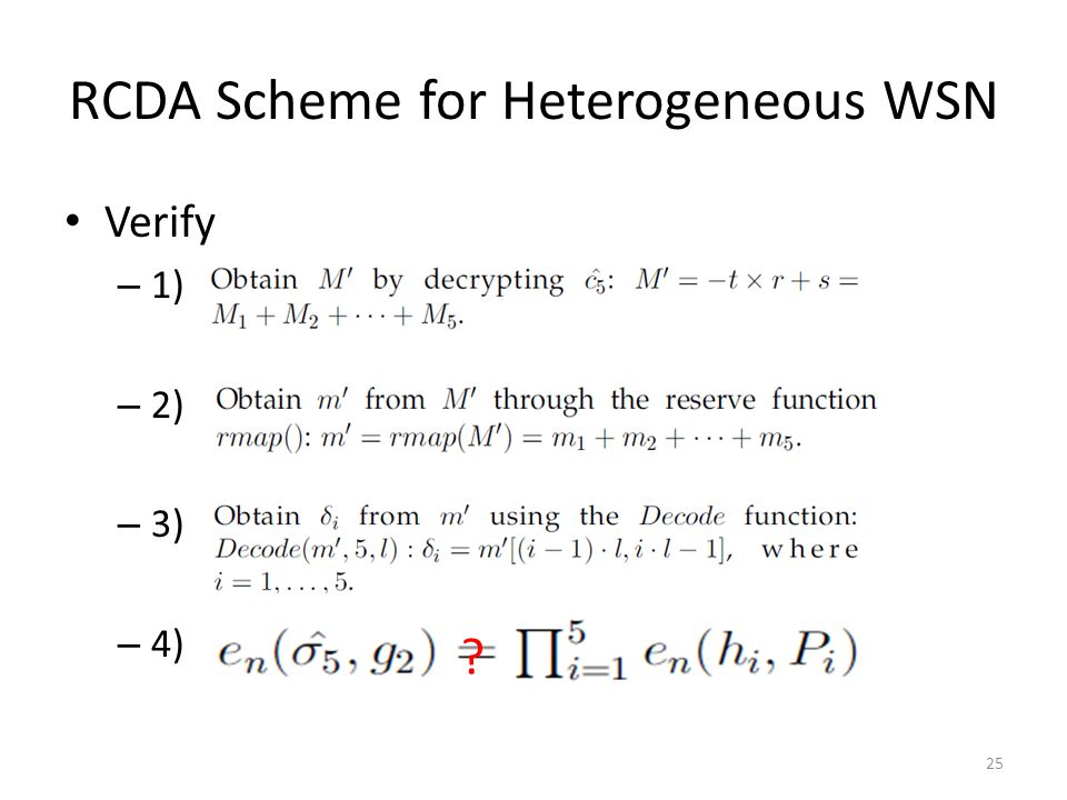 RCDA Scheme for Heterogeneous WSN Verify – 1) – 2) – 3) – 4) 25