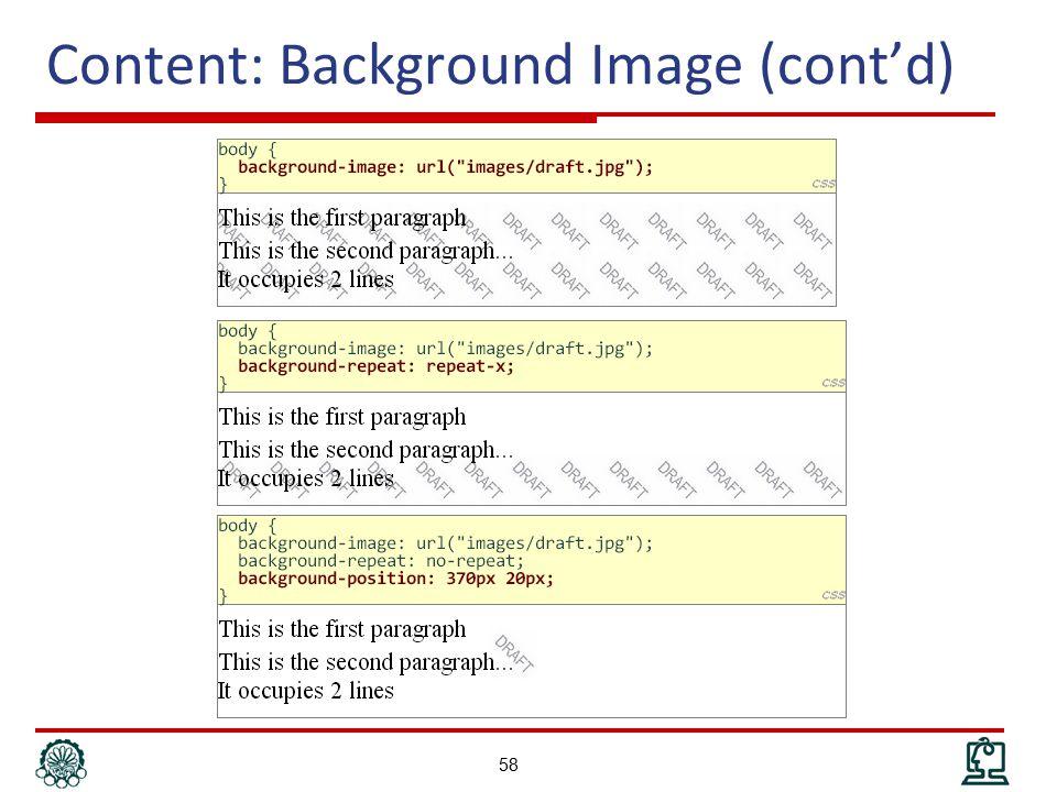 Content: Background Image (cont'd) 58