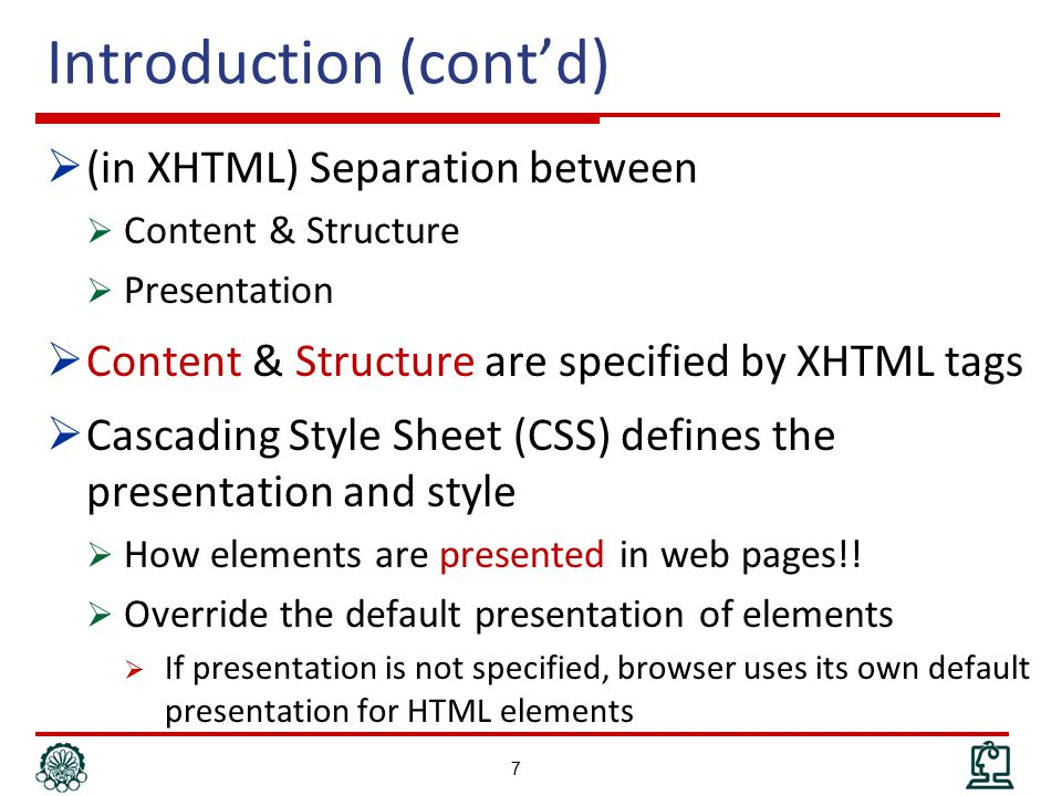 Introduction (cont'd) 8 XHTML Test CSS h1 {color: green} Rendering Web document on Server Browser Test