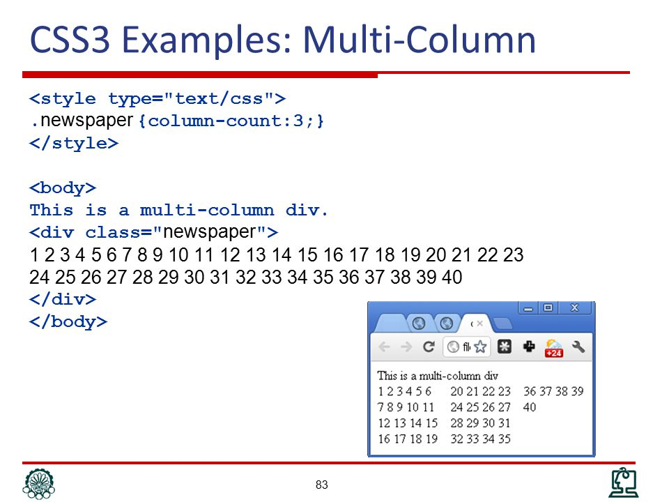 CSS3 Examples: Multi-Column. newspaper {column-count:3;} This is a multi-column div.