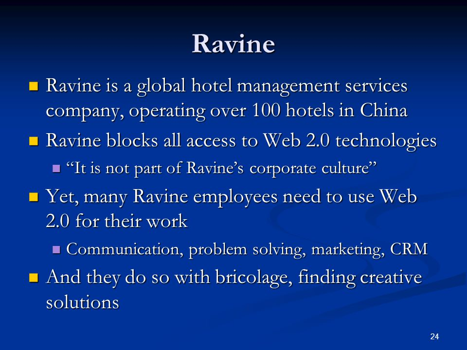 Ravine Ravine is a global hotel management services company, operating over 100 hotels in China Ravine is a global hotel management services company,