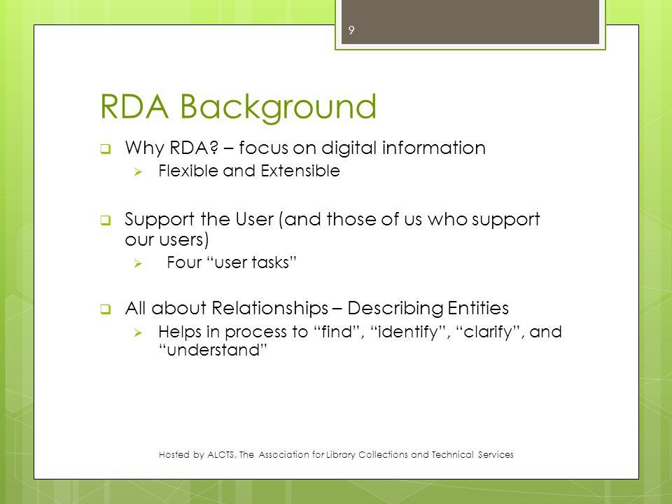 RDA Background  Why RDA.