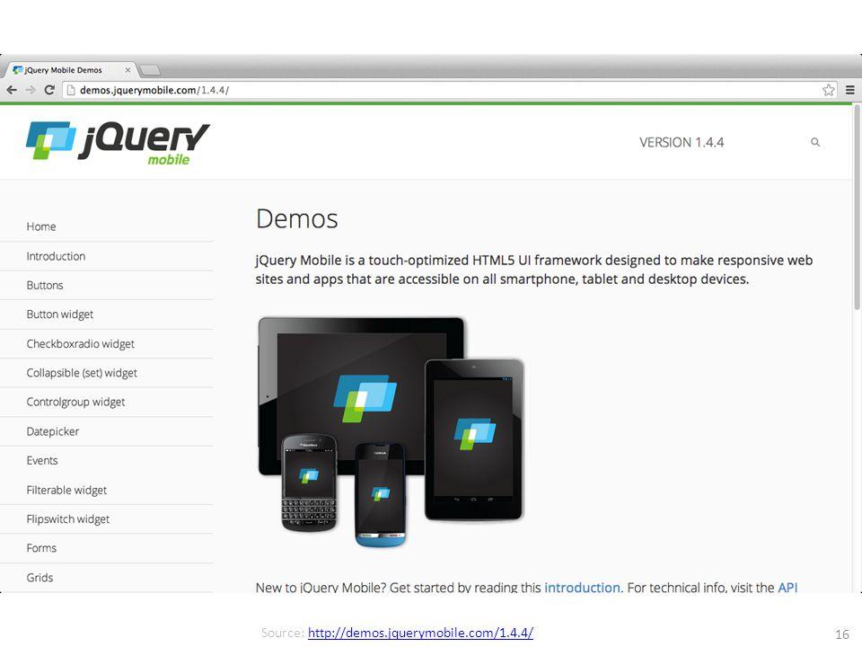 16 Source: http://demos.jquerymobile.com/1.4.4/http://demos.jquerymobile.com/1.4.4/