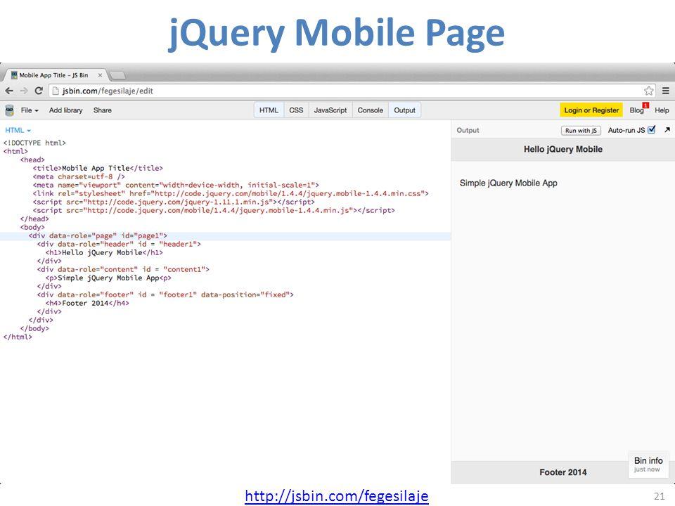jQuery Mobile Page 21 http://jsbin.com/fegesilaje