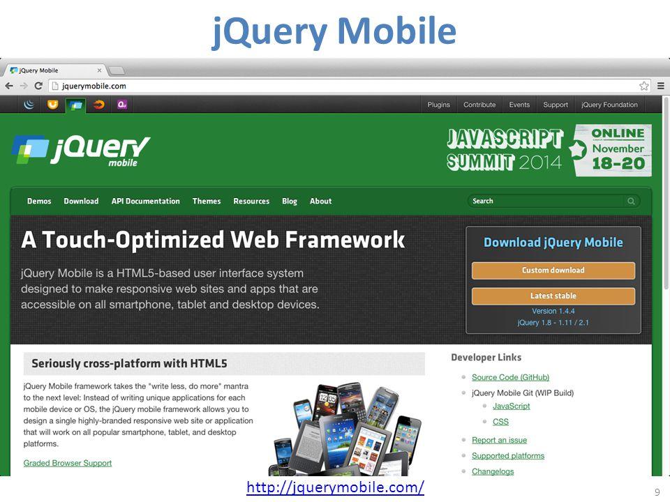 jQuery Mobile 9 http://jquerymobile.com/
