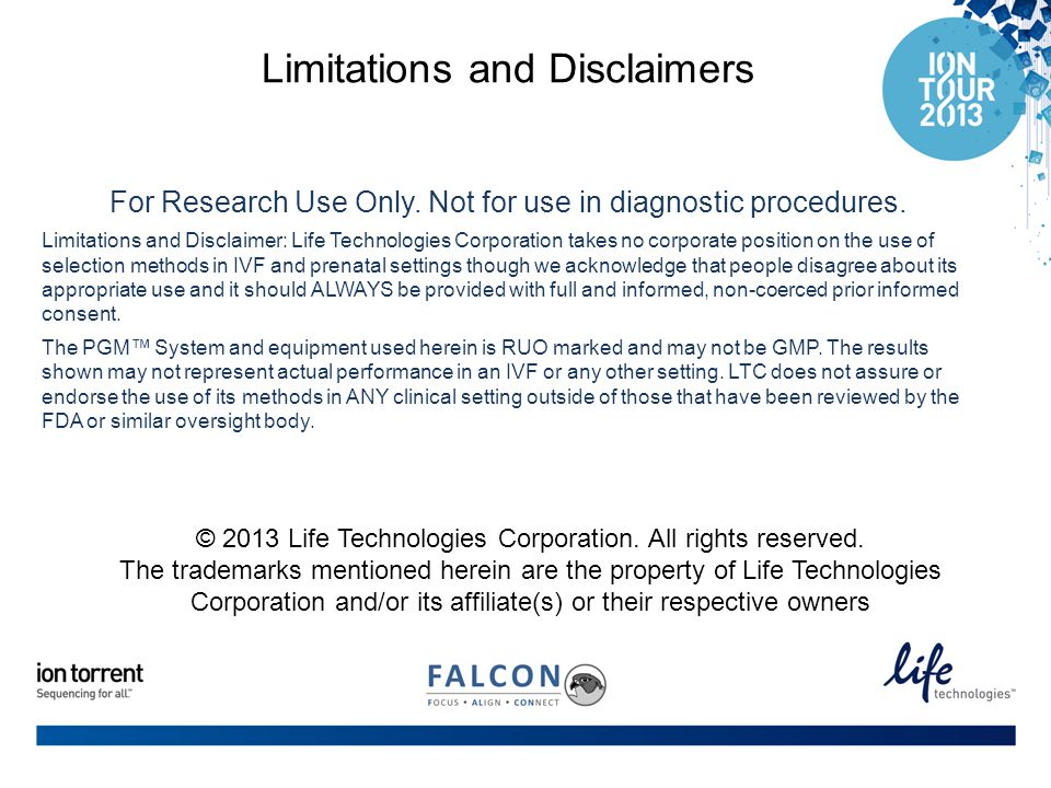 © 2013 Life Technologies Corporation. All rights reserved. The trademarks mentioned herein are the property of Life Technologies Corporation and/or it