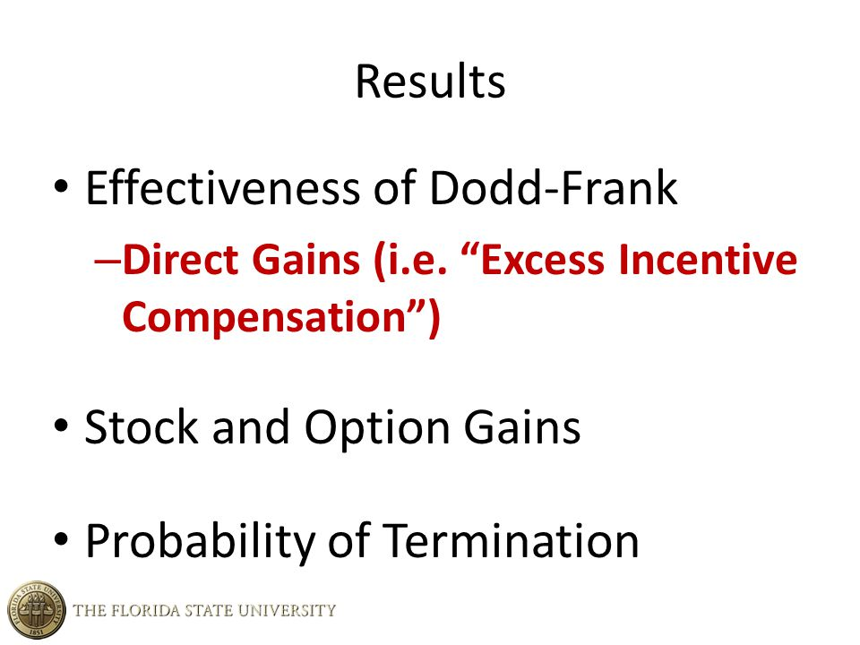 Results Effectiveness of Dodd-Frank – Direct Gains (i.e.