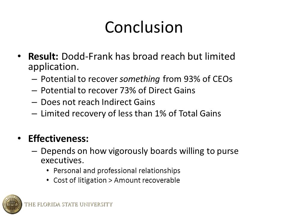 Conclusion Result: Dodd-Frank has broad reach but limited application.
