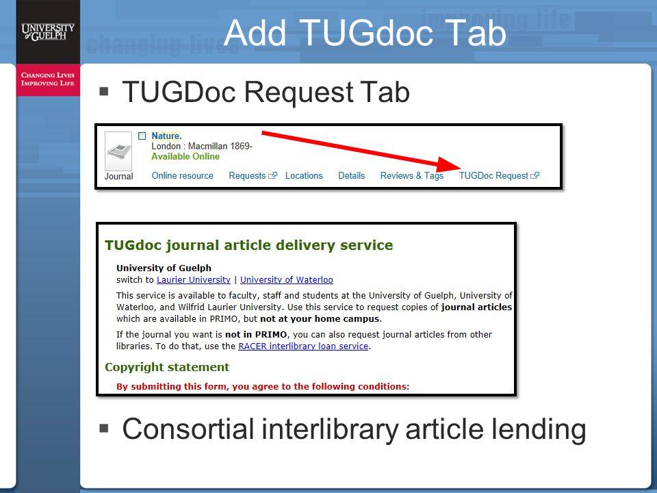Add TUGdoc Tab  TUGDoc Request Tab  Consortial interlibrary article lending