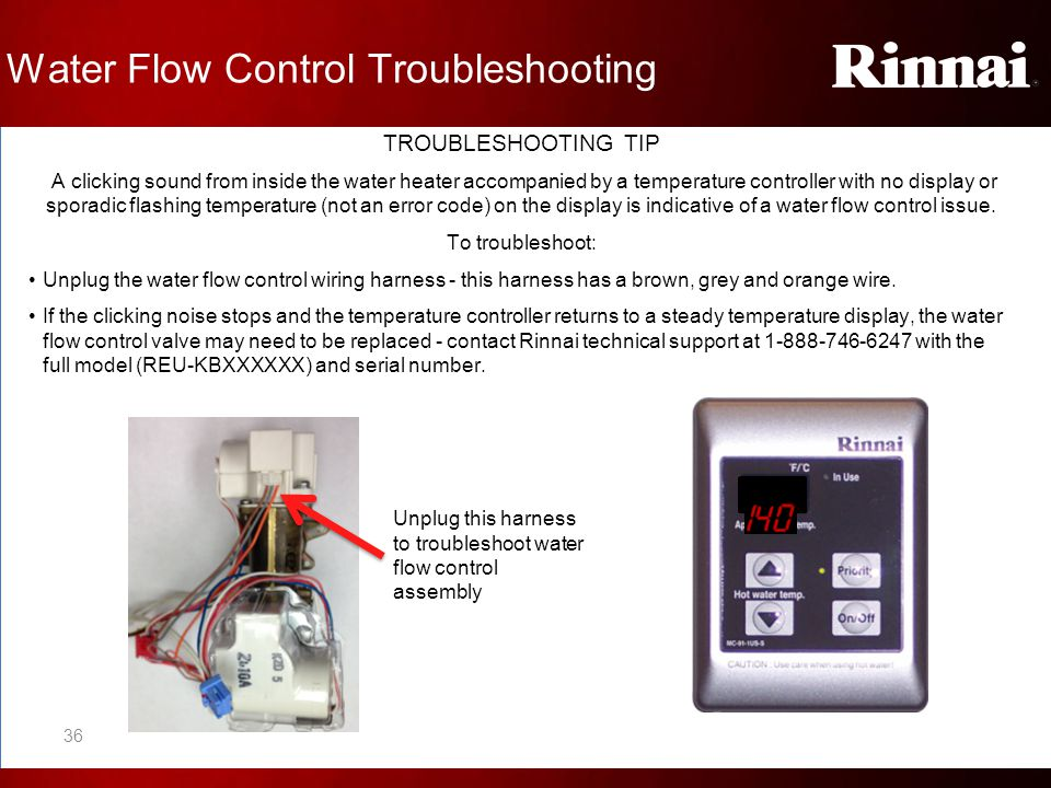 Water Flow Control Troubleshooting TROUBLESHOOTING TIP A clicking sound from inside the water heater accompanied by a temperature controller with no d