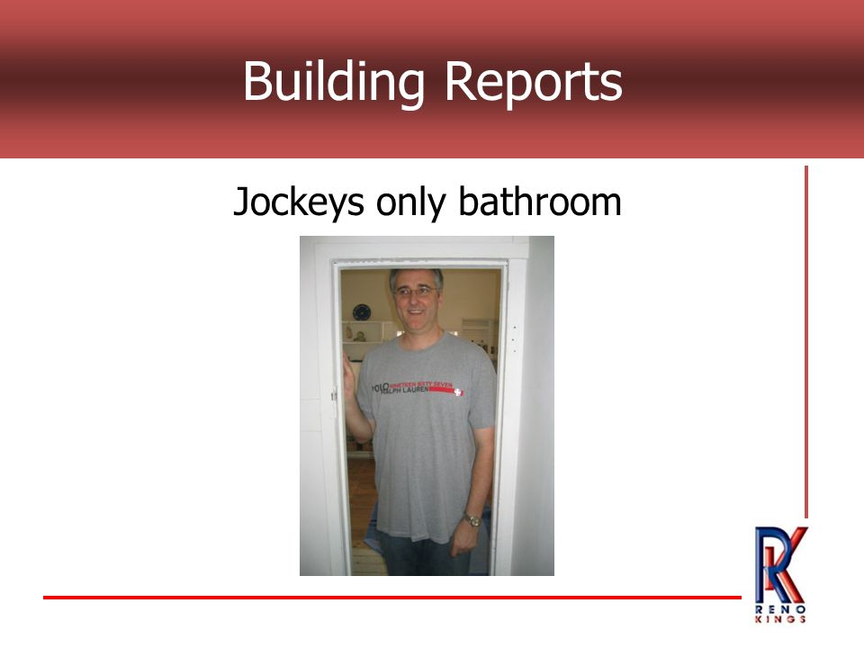 Building Reports Jockeys only bathroom